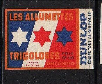 Ancienne étiquette  Allumettes France Dunlop