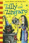 Zilly und Zingaro von Korky Paul und Laura Owen (2012, Gebundene Ausgabe)