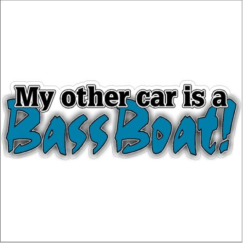 My other car is a Bass Boat Bass Trout Car Truck Funny Lake River Fishing Decal