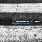Blues And Ballads von Brad Trio Mehldau (2016)