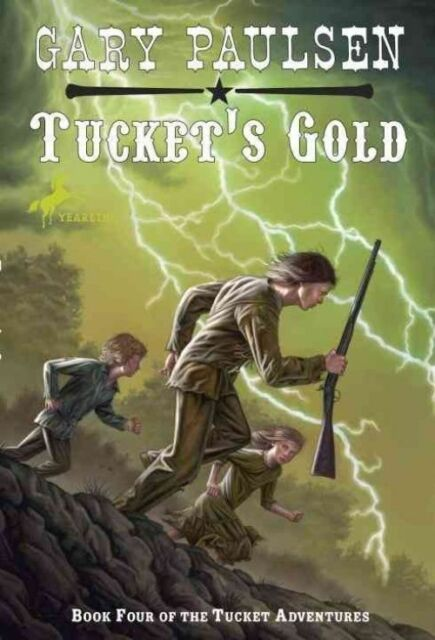 Tucket's Gold (The Francis Tucket Books)-ExLibrary