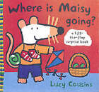 Where Is Maisy Going? by Lucy Cousins (Hardback, 2003)