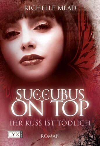 1 von 1 - Succubus on Top von Richelle Mead (2011, Taschenbuch)