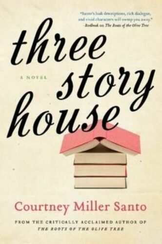 1 of 1 - Three Story House: A Novel by Courtney Miller Santo (Paperback, 2014)