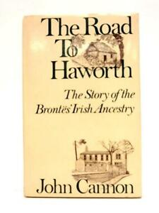 Road To Haworth Story Of The Brontes Iri Cannon John border=