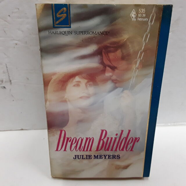 Dream Builders [Harlequin Superromance No. 535]