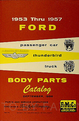 Ford Body Parts Book 1953 1954 1955 1956 1957 Car Truck Thunderbird Catalog