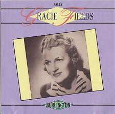 GRACIE FIELDS - Sally  BURLINGTON CD RAR!