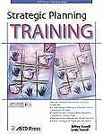 Strategic Planning Training (ASTD Trainer's Workshop) by Russell, Jeffrey, Russ