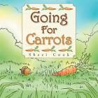 Going for Carrots by Sheri Cook (Paperback / softback, 2011)