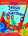 Jesus and the Fishermen by Miles Kelly Publishing Ltd (Paperback, 2012)