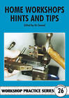 Home Workshop Hints and Tips by Special Interest Model Books (Paperback, 1998)