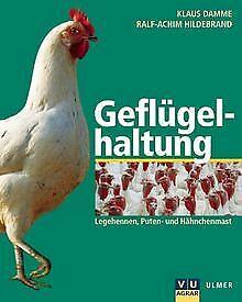 Geflügelhaltung von Damme, Klaus, Hildebrand, Ralf-Achim   Buch   Zustand gut
