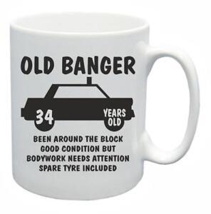 34th Nouveauté Cadeau D'anniversaire Présent Thé Mug Old Banger 34 Ans Tasse à Café-afficher Le Titre D'origine