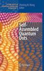 Self-assembled Quantum Dots by Springer-Verlag New York Inc. (Hardback, 2007)