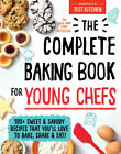 The Complete Baking Book for Young Chefs by America's Test Kitchen Kids (2019, Hardcover)
