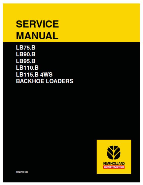 New Holland Backhoe Loader Lb75 B Lb90 B Lb95 B Lb110 B