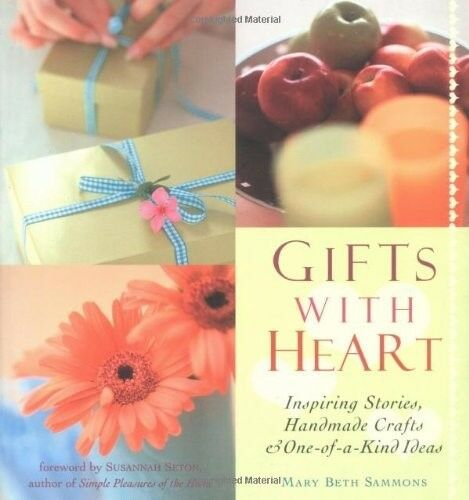 New, Gifts with Heart: Inspiring Stories, Handmade Crafts and One-of-a-kind Idea
