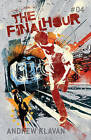 The Final Hour by Andrew Klavan (Paperback, 2011)