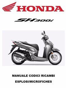 CD-Esplosi-per-Officina-e-Manuale-Codici-Ricambi-per-HONDA-SH-300i-2015-2017