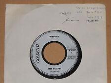 "WINDOWS -Tell Me Baby- 7"" 45 Golden 12 Archiv mint"