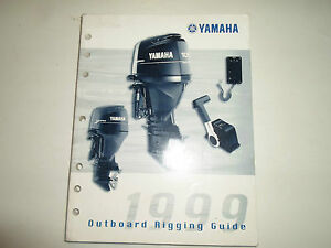 1999 yamaha outboard rigging guide manual factory oem book 1999 x ebay rh ebay ie yamaha outboard rigging guide pdf yamaha outboard rigging guide 2018