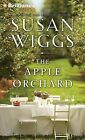The Apple Orchard by Susan Wiggs (CD-Audio, 2015)