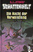 Schattenwelt-Die-Nacht-der-Verwandlung-von-Stine-R-L-Buch-Zustand-gut