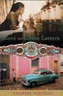 Love and Ghost Letters by Chantel Acevedo (Paperback / softback, 2006)