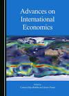 Advances on International Economics by Cambridge Scholars Publishing (Hardback, 2015)