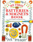 My First Batteries and Magnets Book by Jack Challoner (Hardback, 1992)