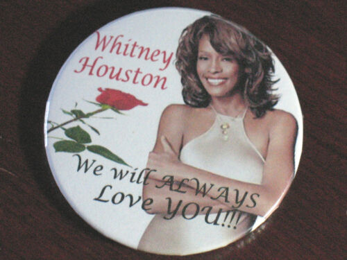 "WHITNEY HOUSTON /""WE LOVE YOU/"" BUTTONS MEMORABILIA-NEW!!"