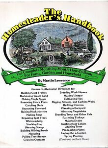 The Homesteader039s Handbook by Martin Lawrence paperback - <span itemprop=availableAtOrFrom>Machynlleth, Powys, United Kingdom</span> - I do try to list all items as accurately as possible and am dedicated to superior customer service. If for any reason you are not 100% satisfied with your purchase, please let  - Machynlleth, Powys, United Kingdom