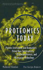 Proteomics Today: Protein Assessment and Biomarkers Using Mass Spectrometry, 2D Electrophoresis, and Microarray Technology by Mahmoud H. Hamdan, Pier Giorgio Righetti (Hardback, 2005)