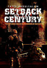Setback of the Century: 11th September Cracks on the Mirrors of Iraq War by Fatih Abdulsalam (Paperback / softback, 2011)