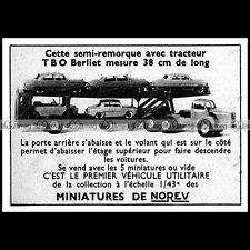 NOREV CAMION TBO BERLIET SEMI-REMORQUE 1959 - Pub / Publicité / Ad Advert #D91