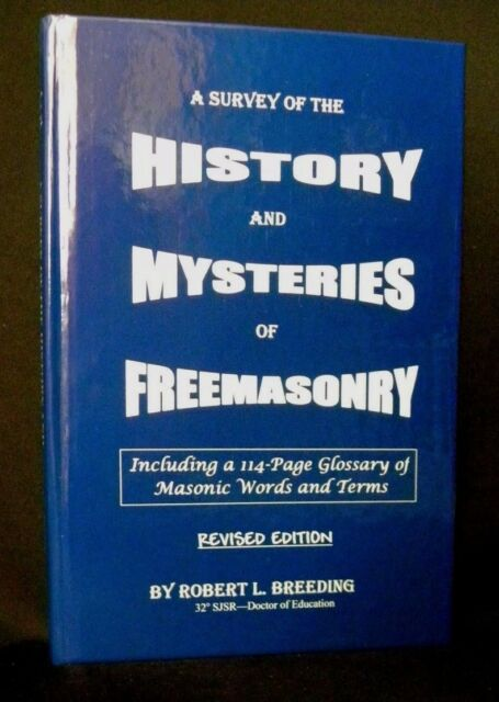 A Survey of the History and Mysteries of Freemasonry by Robert L. Breeding - NEW