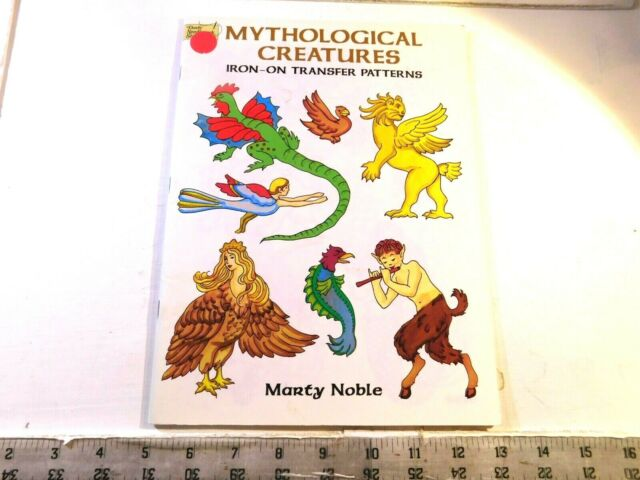 Mythological Creatures Iron-on Transfer Patterns Dover Book by Marty Noble