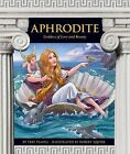 Aphrodite: Goddess of Love and Beauty by Teri Temple (Hardback, 2012)