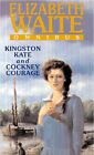 Kingston Kate: AND Cockney Courage by Elizabeth Waite (Paperback, 2003)