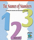 The Names of Numbers: Learning How Numbers Are Represented with Words by Bonnie Leech (Paperback / softback, 2004)