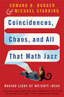 Coincidences, Chaos and All That Math Jazz: Making Light of Weighty Ideas by Edward B. Burger, Michael Starbird (Paperback, 2006)