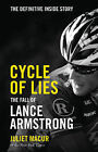Cycle of Lies: The Definitive Inside Story of the Fall of Lance Armstrong by Juliet Macur (Hardback, 2014)