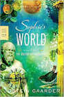 Sophie's World: A Novel about the History of Philosophy by Jostein Gaarder (Paperback / softback)