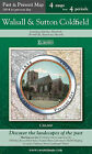 Walsall & Sutton Coldfield (PPR-WSC): Four Ordnance Survey Maps from Four Periods from Early 19th Century to the Present Day by Cassini Publishing Ltd (Sheet map, folded, 2007)