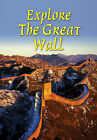 Explore the Great Wall by Jacquetta Megarry (Spiral bound, 2003)