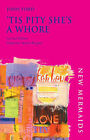 'Tis Pity She's a Whore by John Ford (Paperback, 1986)