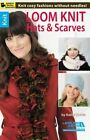 Loom Knit Hats & Scarves by Kathy Norris (Paperback / softback, 2013)