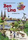 Ben und Lina im Kölner Zoo von Melle Siegfried (2013, Kunststoffeinband)