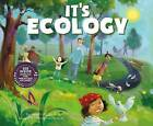 It's Ecology by Wes Schuck (Paperback / softback, 2015)